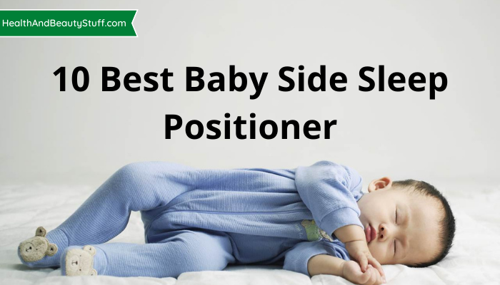 10 Best Baby Side Sleep Positioner