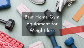 10 Best Home Gym Equipment for Weight loss