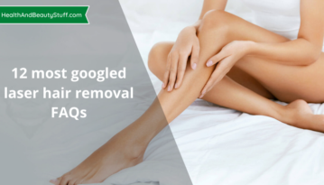 12 most googled laser hair removal FAQs 1