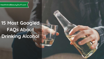 15 Most Googled FAQs About Drinking Alcohol