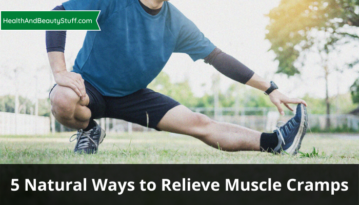 5 Natural Ways to Relieve Muscle Cramps