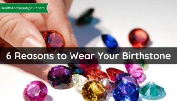 6 Reasons to Wear Your Birthstone