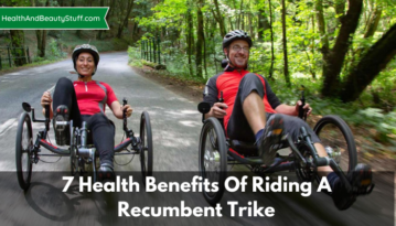 7 Health Benefits Of Riding A Recumbent Trike