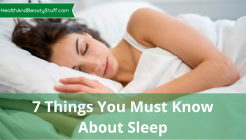 7 Things You Must Know About Sleep