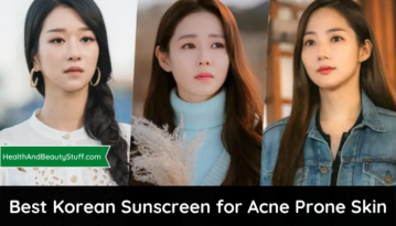 9 Best Korean Sunscreen for Acne-Prone Skin