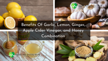 Benefits Of Garlic, Lemon, Ginger, Apple Cider Vinegar, and Honey Combination
