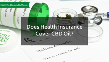 Does Health Insurance Cover CBD Oil