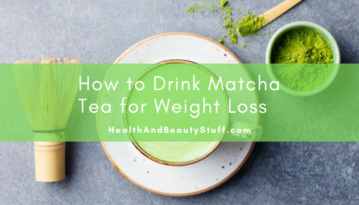 Drink Matcha Tea for Weight Loss