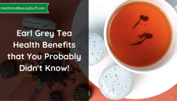 Earl Grey Tea Health Benefits