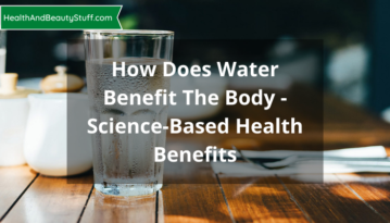 How Does Water Benefit The Body - Science-Based Health Benefits