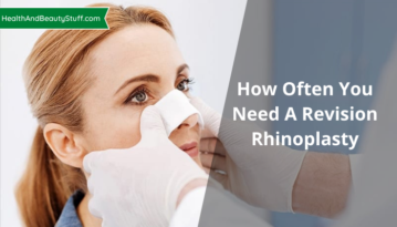 How Often You Need A Revision Rhinoplasty