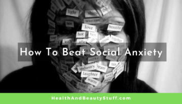 How to Beat Social Anxiety