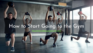 How to Start Going to the Gym