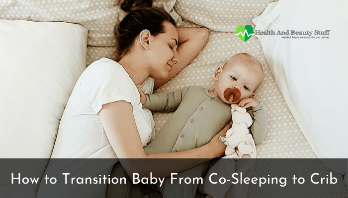 How to Transition Baby From Co-Sleeping to Crib