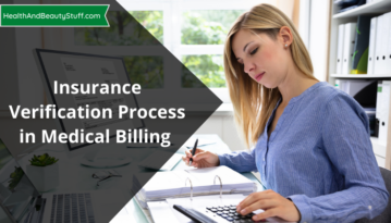 Insurance Verification Process in Medical Billing - Things You Need to Know