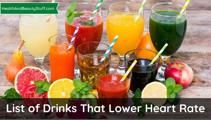 List of Drinks That Lower Heart Rate
