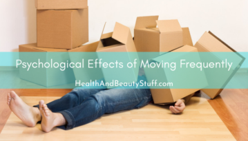 Psychological Effects of Moving Frequently