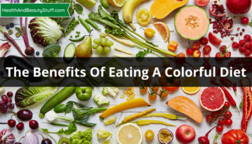 The Benefits Of Eating A Colorful Diet [Infographic]