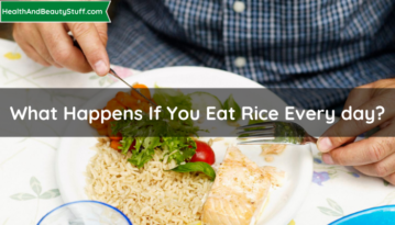 What Happens If You Eat Rice Every day?