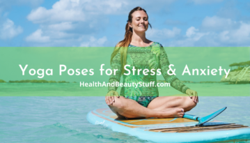 best yoga poses for stress and anxiety