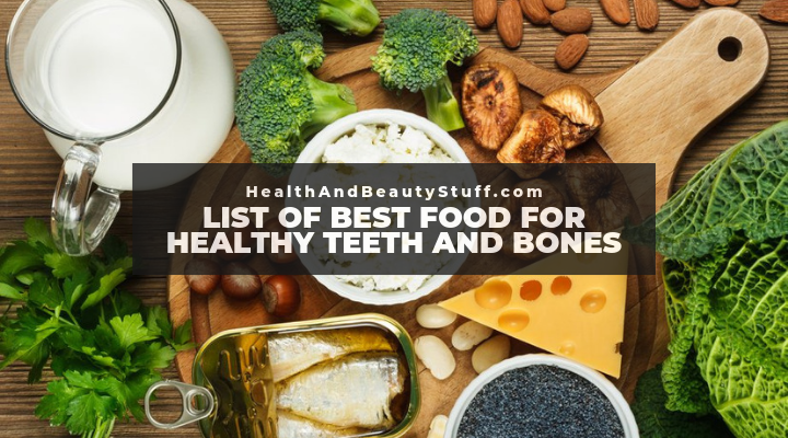 list of the best food for healthy teeth and bones