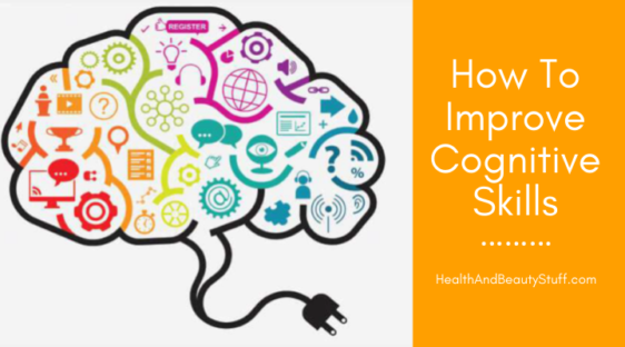 how to improve cognitive skills