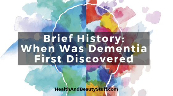 when was dementia first discovered